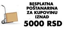 Poštarina besplatna za kupovinu preko 5000 din